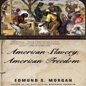 American Slavery, American Freedom, by Edmund S. Morgan