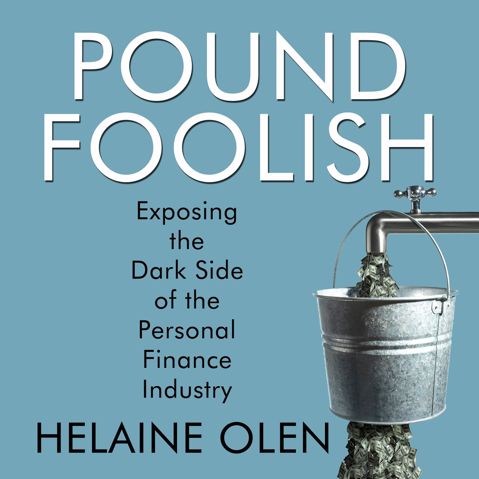 Printable Pound Foolish: Exposing the Dark Side of the Personal Finance Industry Audiobook Cover Art