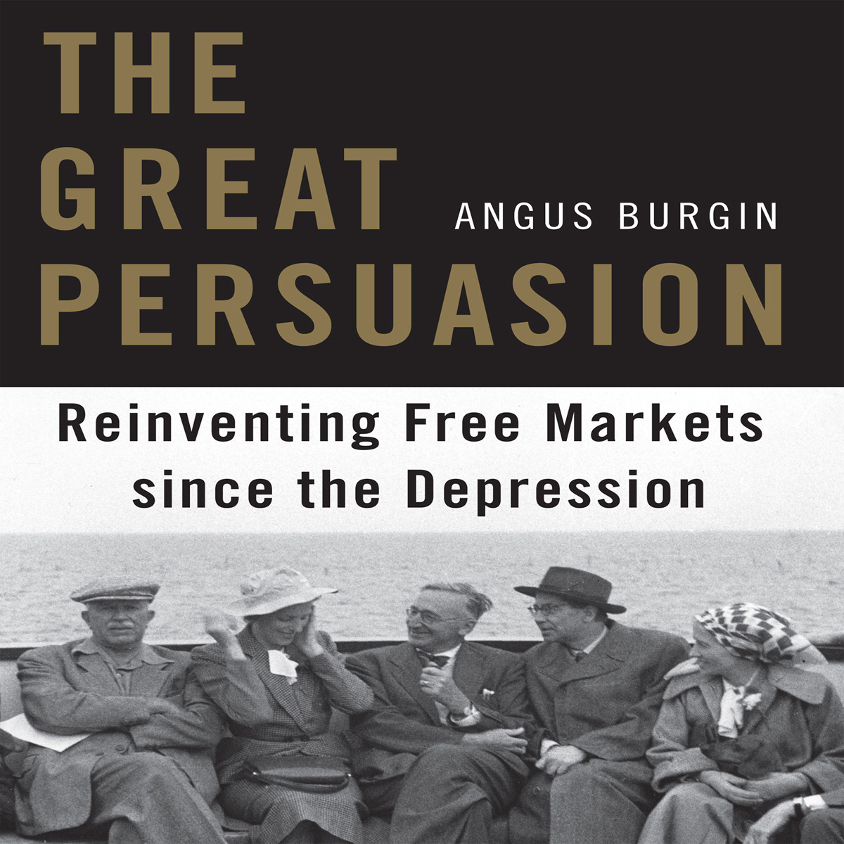 Printable The Great Persuasion: Reinventing Free Markets Since the Depression Audiobook Cover Art