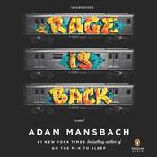 Rage Is Back: A Novel, by Adam Mansbach