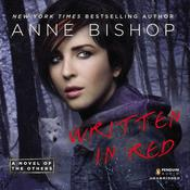 Written in Red: A Novel of the Others, by Anne Bishop