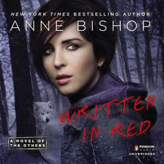 Written in Red: A Novel of the Others Audiobook, by Anne Bishop