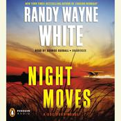 Night Moves Audiobook, by Randy Wayne White