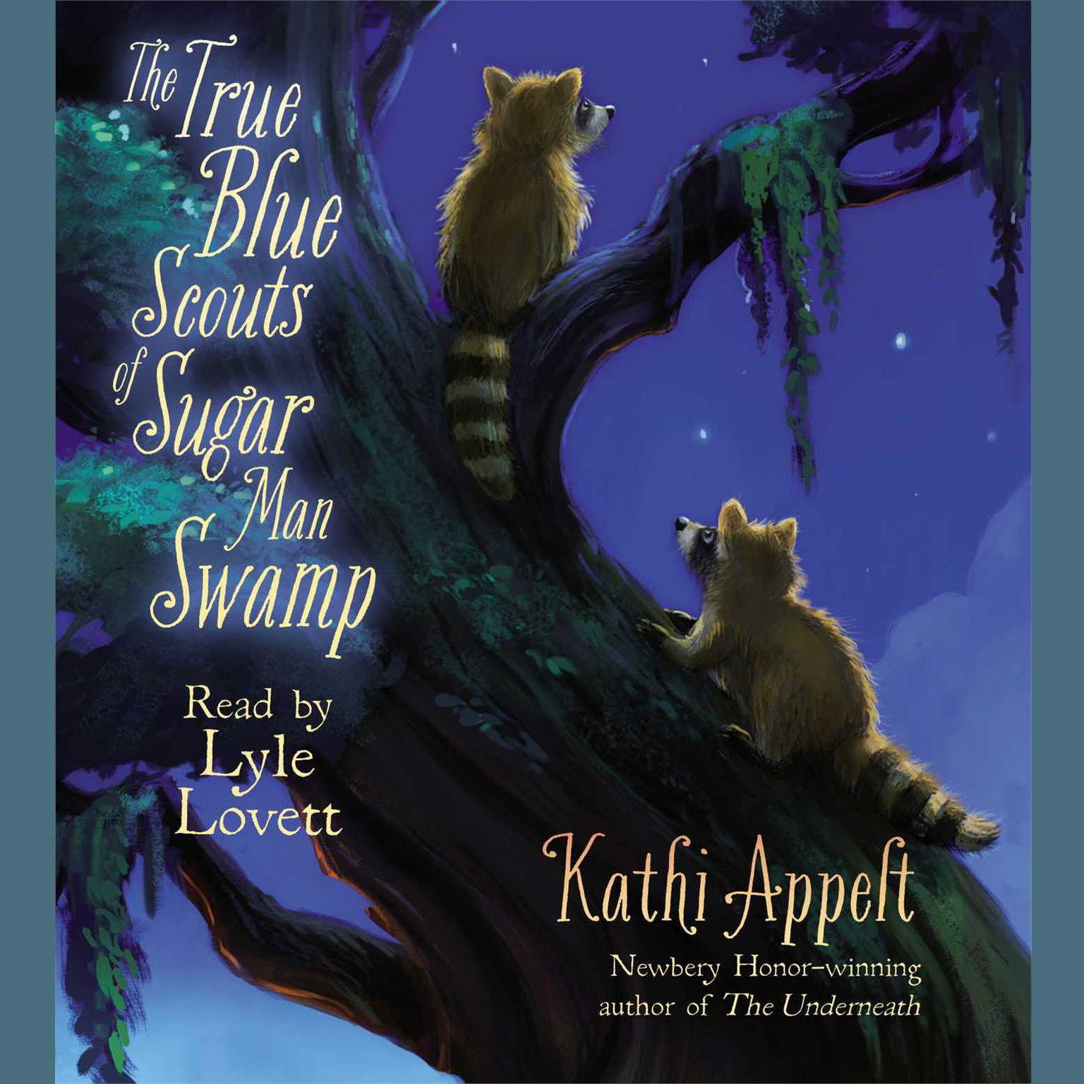 Printable The True Blue Scouts of Sugar Man Swamp Audiobook Cover Art