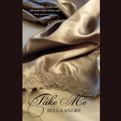 Take Me Audiobook, by Bella Andre
