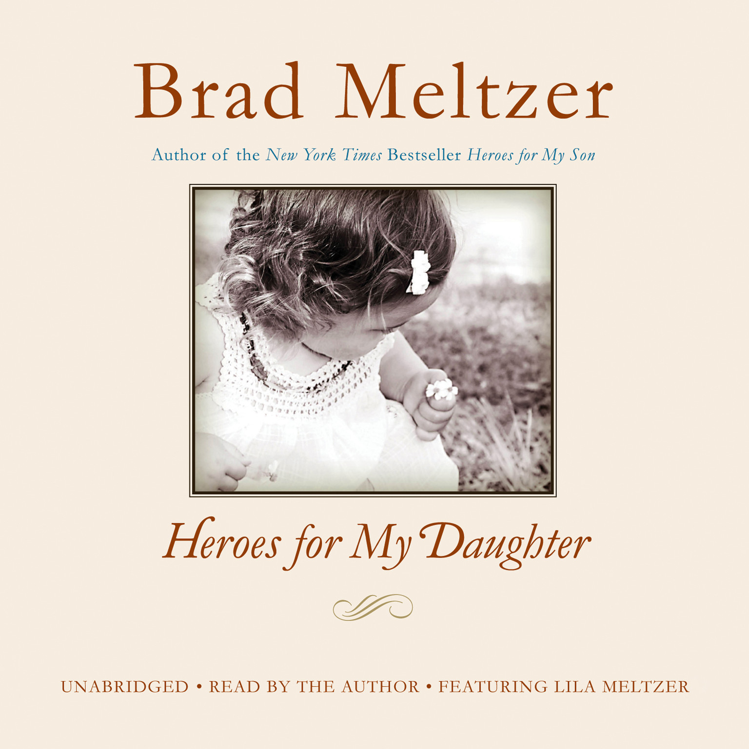 Heroes for My Daughter Audiobook, by Brad Meltzer