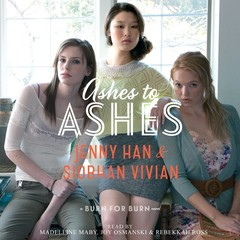 Ashes to Ashes Audiobook, by Jenny Han, Siobhan Vivian