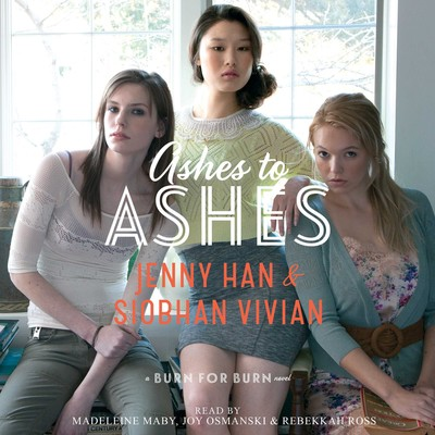 Ashes to Ashes Audiobook, by Jenny Han