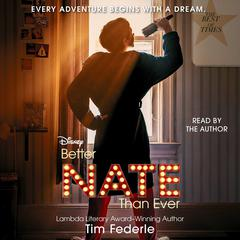 Better Nate Than Ever Audiobook, by Tim Federle