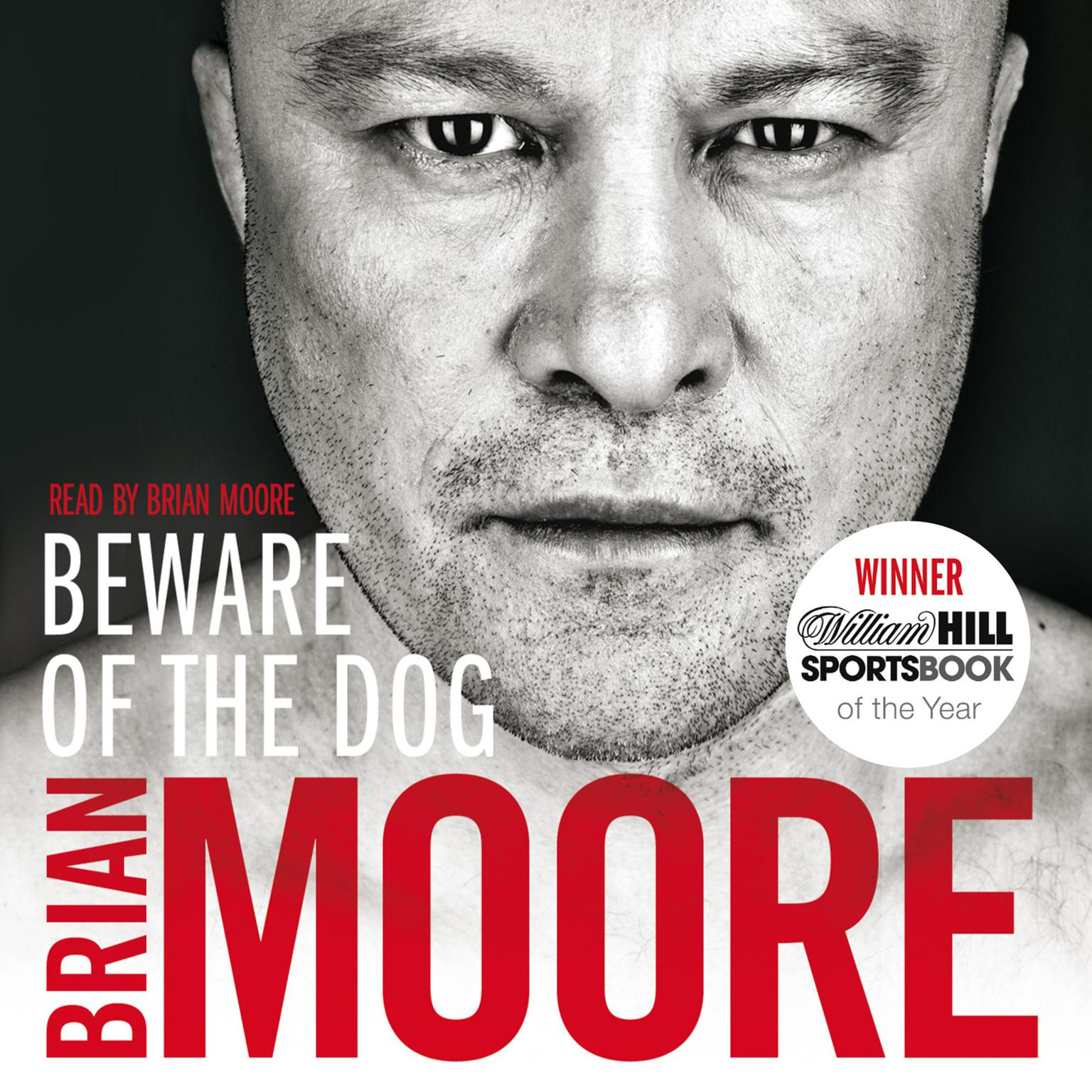 Printable Beware of the Dog: Rugby's Hard Man Reveals All Audiobook Cover Art