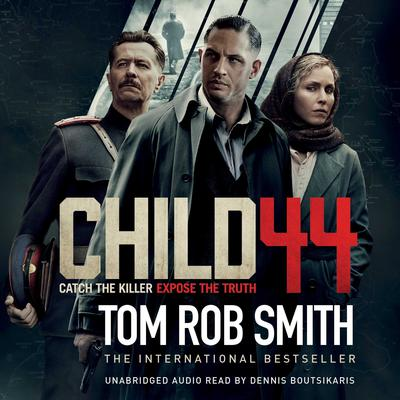 Child 44 Audiobook, by Tom Rob Smith