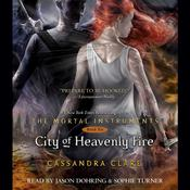 City of Heavenly Fire Audiobook, by Cassandra Clare