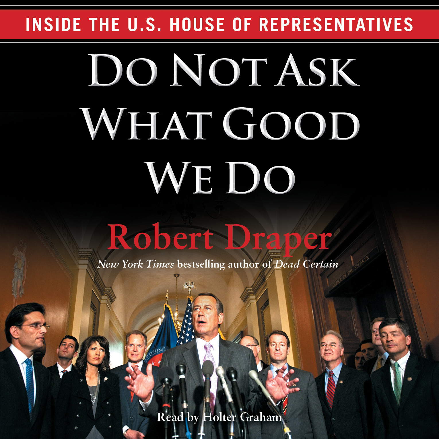 Printable When the Tea Party Comes to Town: Inside the House of Representatives' Most Combative, Dysfunctional, and Infuriating Term in Modern History Audiobook Cover Art