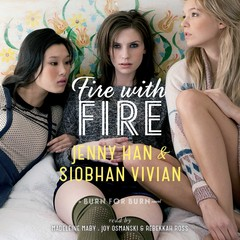Fire with Fire Audiobook, by Jenny Han, Siobhan Vivian