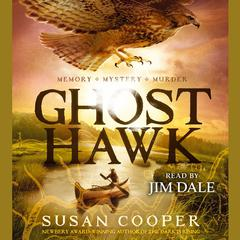 Ghost Hawk Audiobook, by Susan Cooper