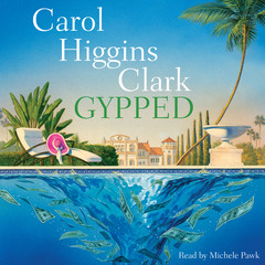 Gypped Audiobook, by Carol Higgins Clark