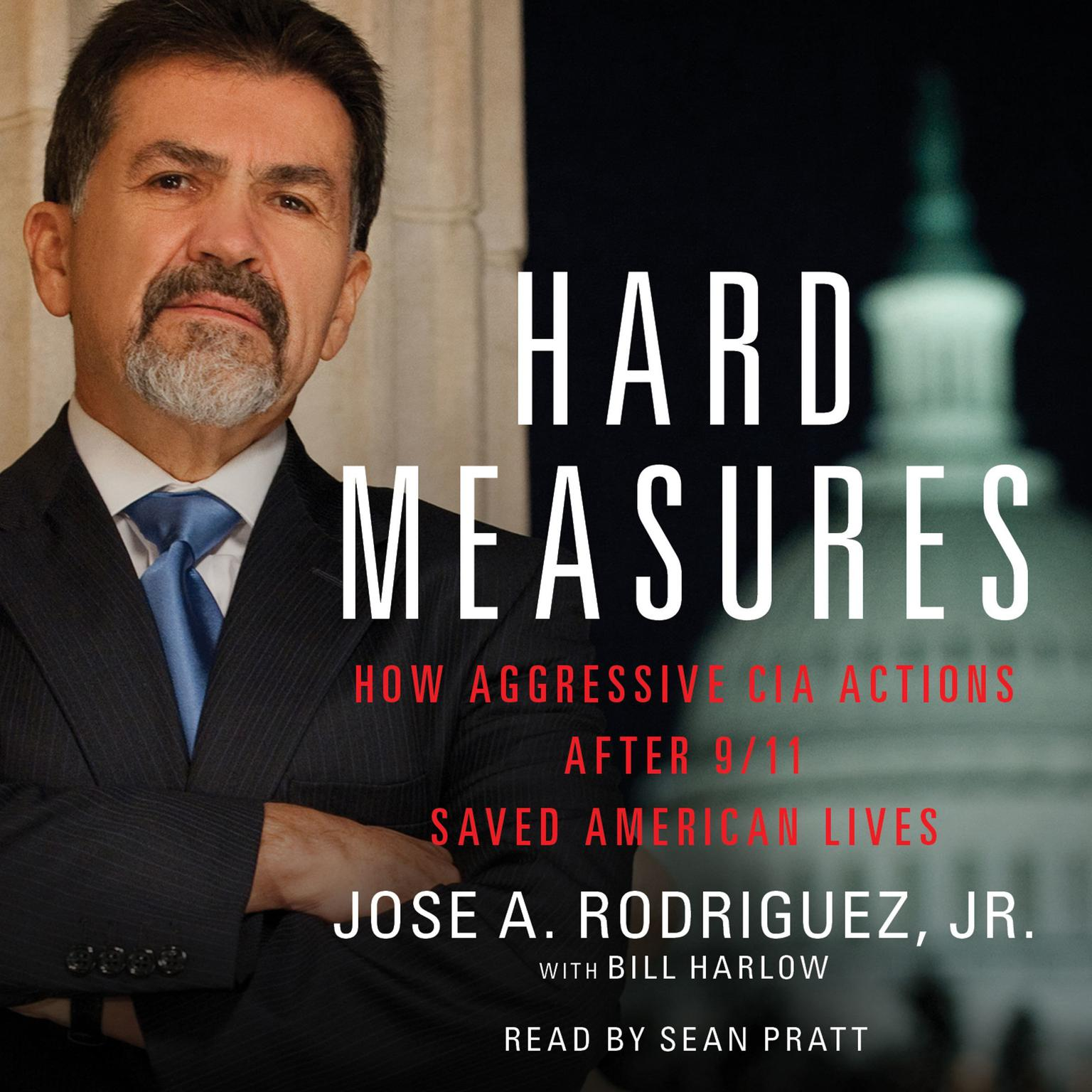 Printable Hard Measures: How Aggressive CIA Actions After 9/11 Saved Americ Audiobook Cover Art