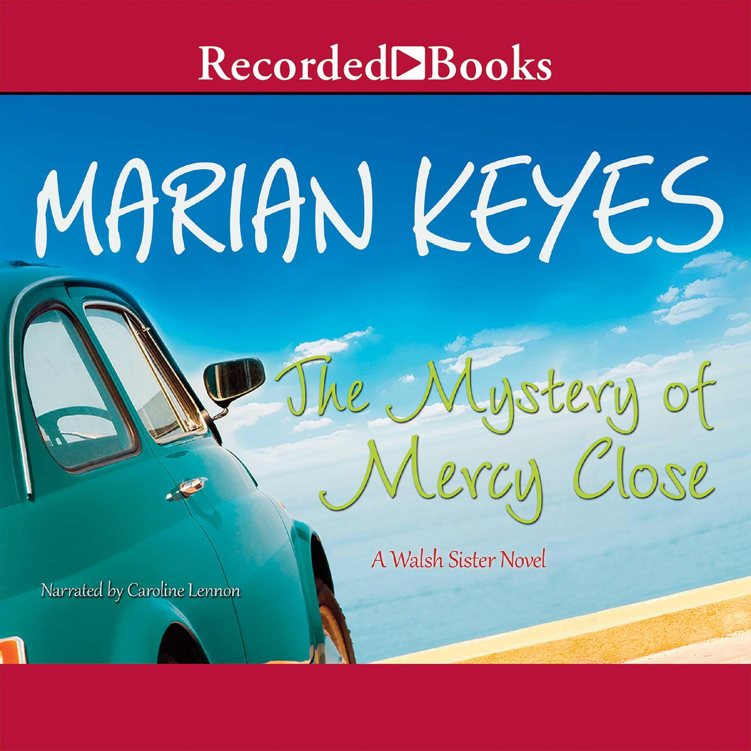 Printable The Mystery of Mercy Close Audiobook Cover Art