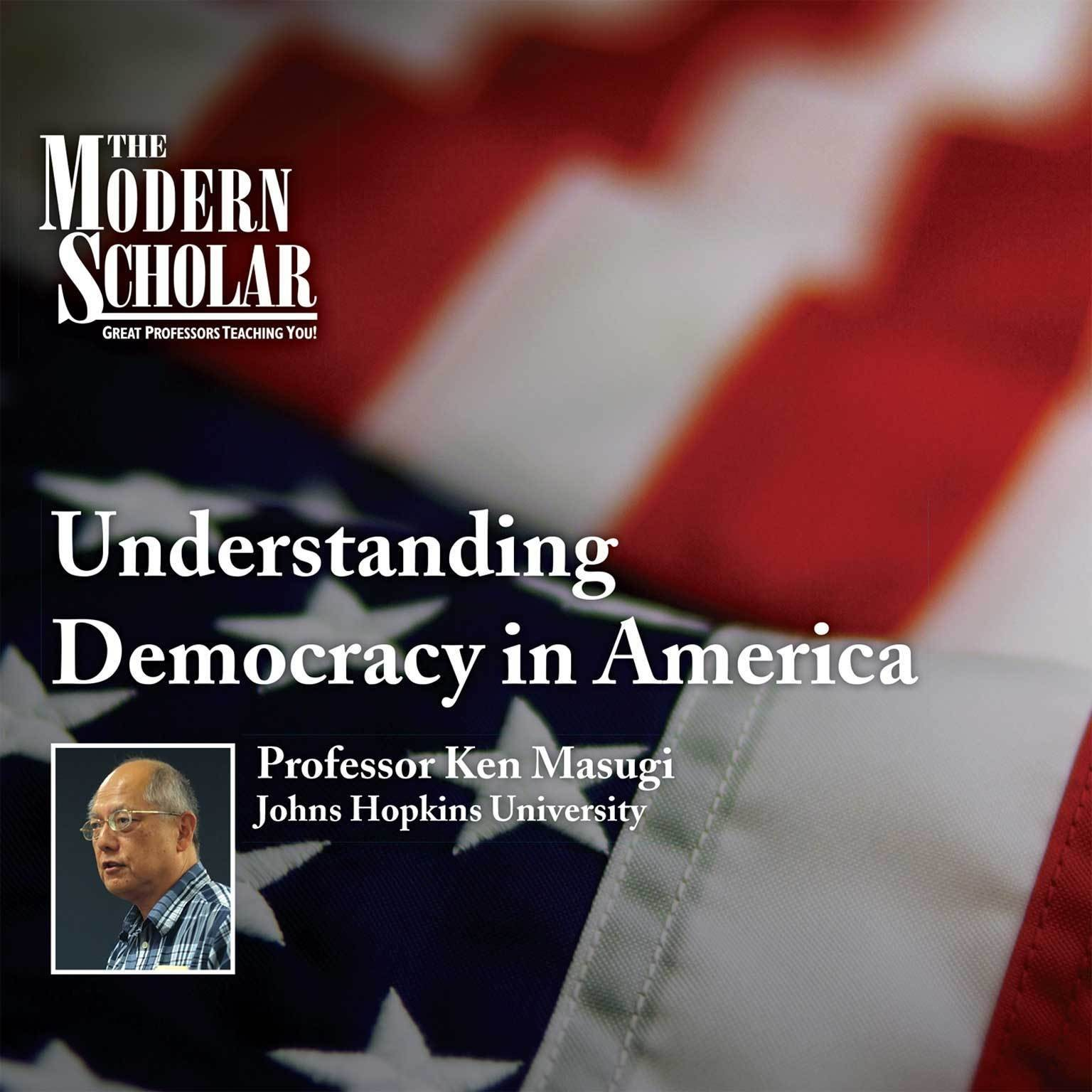 Printable Understanding Democracy in America Audiobook Cover Art