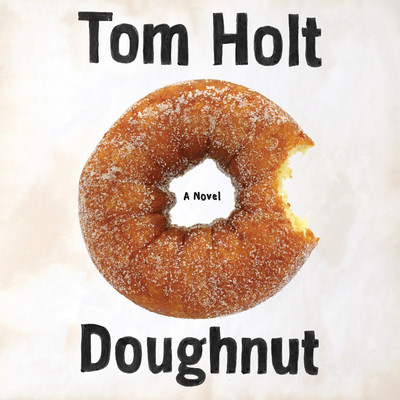 Doughnut Audiobook, by Tom Holt