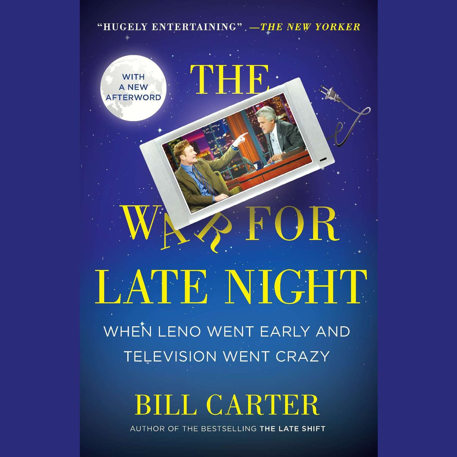 Printable The War for Late Night: When Leno Went Early and Television Went Crazy Audiobook Cover Art