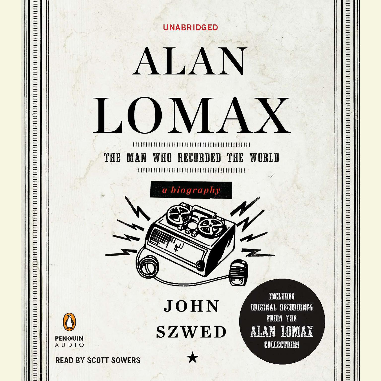 Printable Alan Lomax: The Man Who Recorded the World Audiobook Cover Art