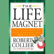 The Life Magnet Audiobook, by Robert Collier