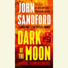 Dark of the Moon Audiobook, by John Sandford