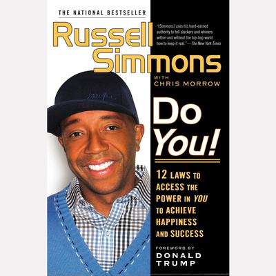 Do You!: 12  Laws to Access the Power in You to Achieve Happiness and Success Audiobook, by Russell Simmons