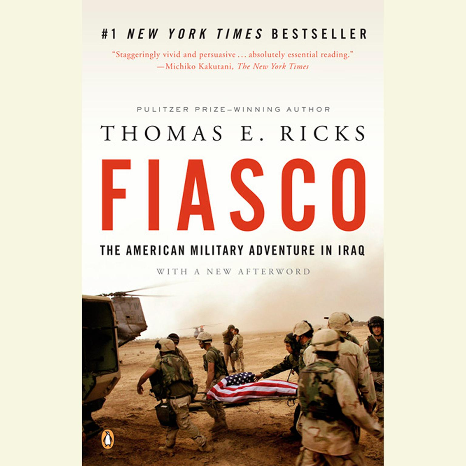 Printable Fiasco: The American Military Adventure in Iraq Audiobook Cover Art
