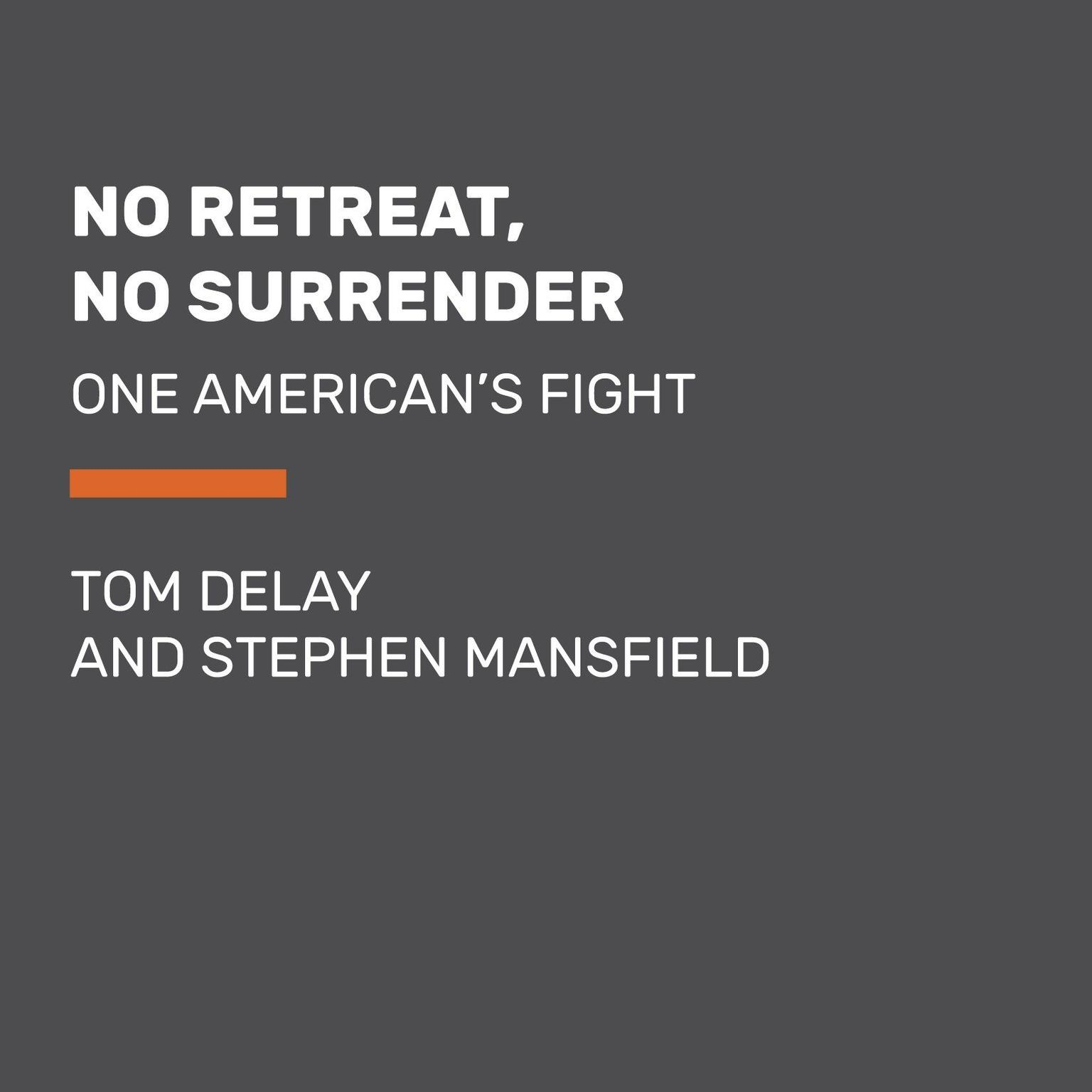 Printable No Retreat, No Surrender: One American's Fight Audiobook Cover Art
