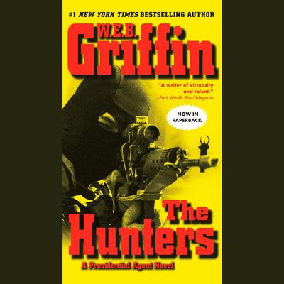 The Hunters Audiobook, by W. E. B. Griffin