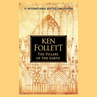 The Pillars of the Earth (Abridged) Audiobook, by Ken Follett