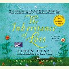 The Inheritance of Loss Audiobook, by Kiran Desai