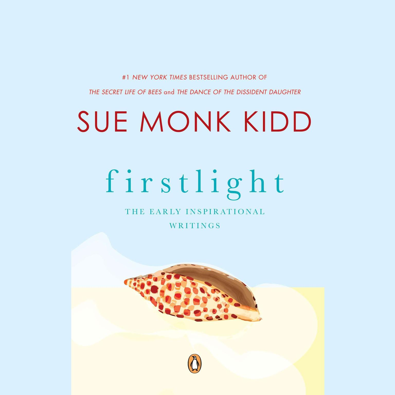 Printable Firstlight: The Early Inspirational Writings of Sue Monk Kidd Audiobook Cover Art