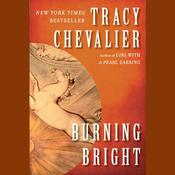 Burning Bright Audiobook, by Tracy Chevalier