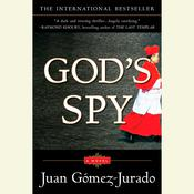 Gods Spy Audiobook, by Juan Gomez-Jurado