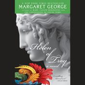 Helen of Troy Audiobook, by Margaret George
