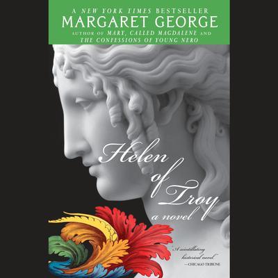 Helen of Troy Audiobook, by Margaret George