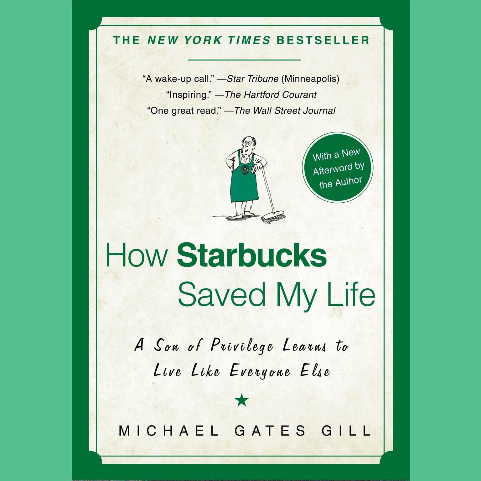 Printable How Starbucks Saved My Life: A Son of Privilege Learns to Live Like Everyone Else Audiobook Cover Art