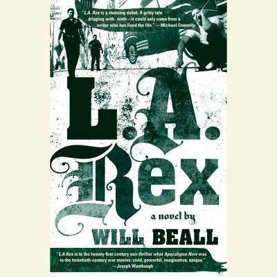 L.A. Rex Audiobook, by Will Beall