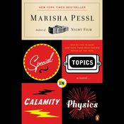 Special Topics in Calamity Physics Audiobook, by Marisha Pessl