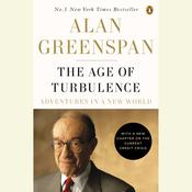 The Age of Turbulence: Adventures in a New World Audiobook, by Alan Greenspan