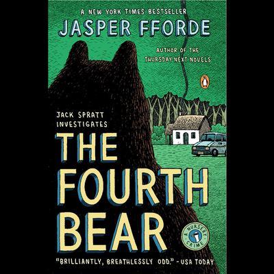 The Fourth Bear: A Nursery Crime Audiobook, by Jasper Fforde