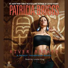River Marked Audiobook, by Patricia Briggs