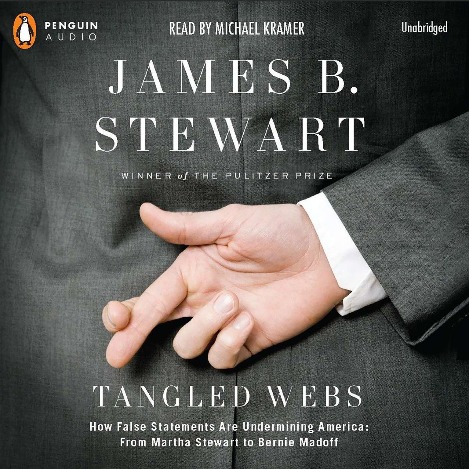 Printable Tangled Webs: How False Statements are Undermining America: From Martha Stewart to Bernie Mado ff Audiobook Cover Art
