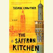 The Saffron Kitchen Audiobook, by Yasmin Crowther