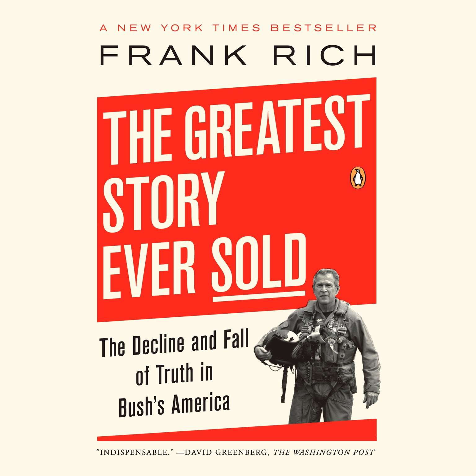 Printable The Greatest Story Ever Sold: The Decline and Fall of Truth from 9/11 to Katrina Audiobook Cover Art