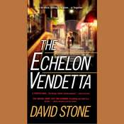 The Echelon Vendetta Audiobook, by David Stone