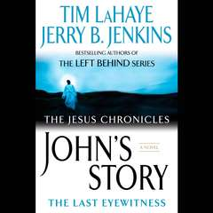 Johns Story: The Last Eyewitness Audiobook, by Jerry B. Jenkins, Tim LaHaye